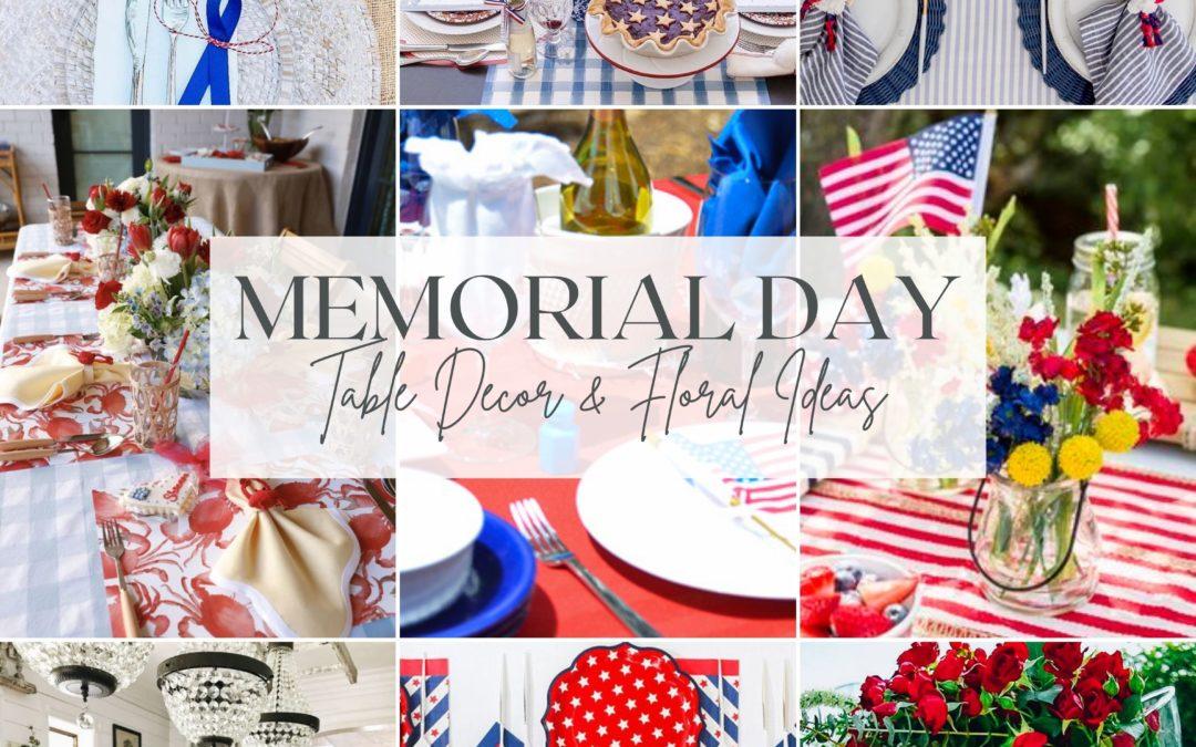 Memorial Day Table Decor & Floral Ideas